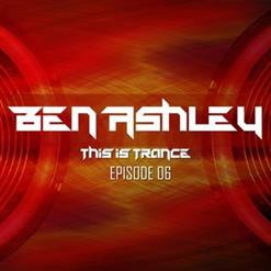 This Is Trance Episode 6