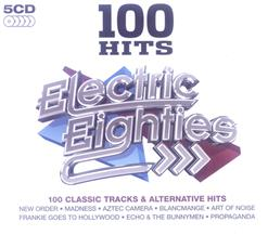 100 Hits: Electric Eighties