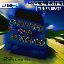 Tuner Beats (Chopped And Screwed Edition)